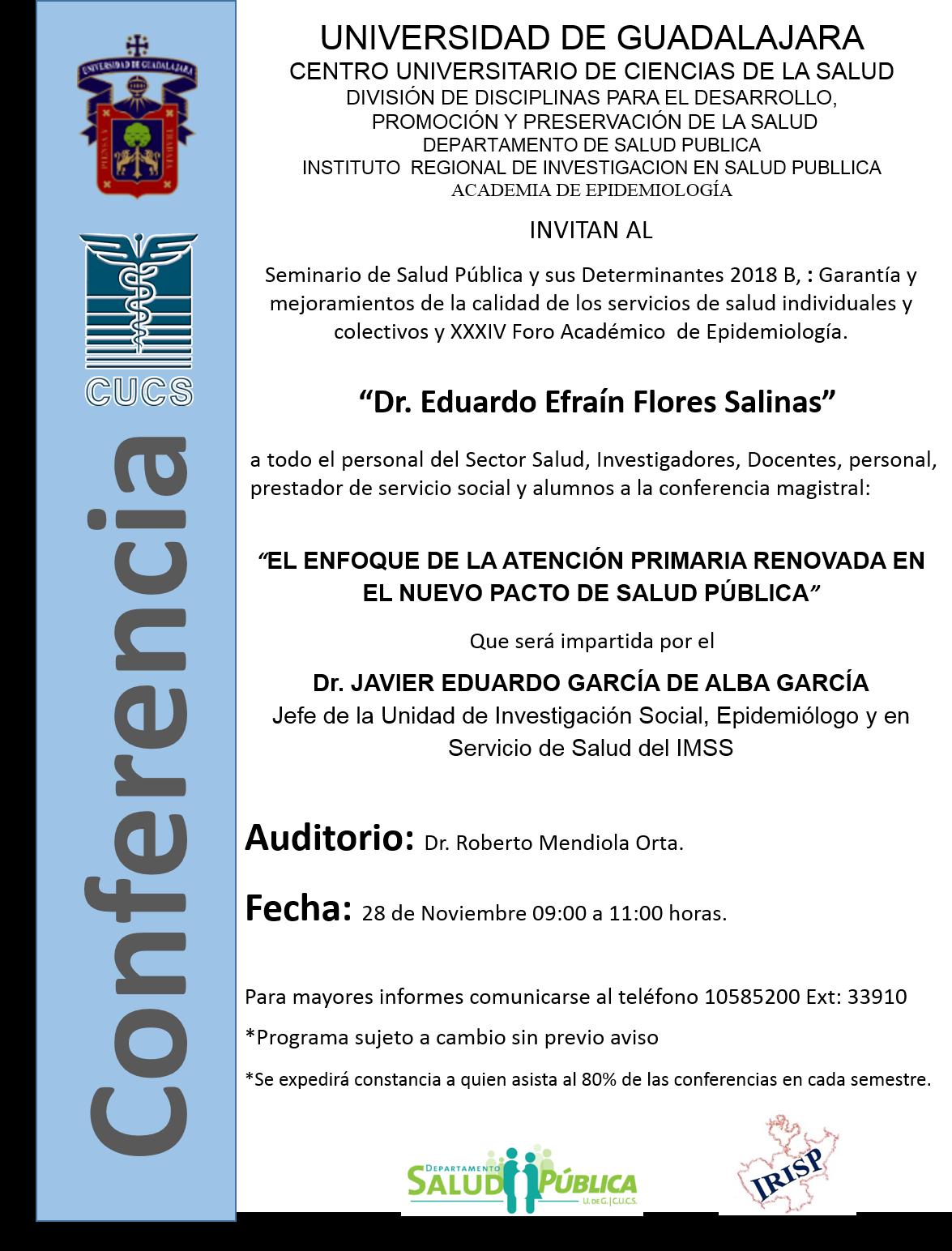 Cartel promocional de la conferencia que dictó el Dr. Javier García de Alba García