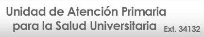 LIGA A LA PÁGINA DE LA UNIDAD DE ATENCION PRIMARIA PARA LA SALUD UNIVERSITARIA