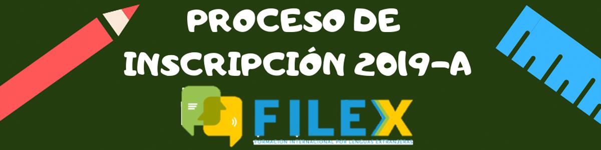 FILEX, Proceso de Inscripción 2019-A