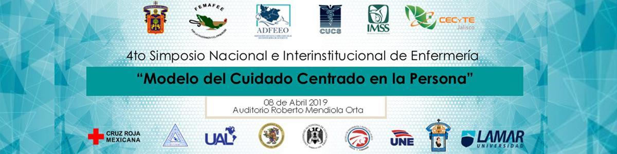"""4to Simposio Nacional e Interinstitucional de Enfermería """"Modelo del Cuidado Centrado en la Persona"""""""