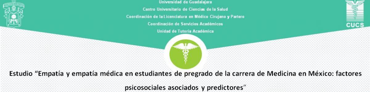 Empatía y empatía médica en estudiantes de pregrado de la carrera de Medicina en México: factores psicosociales asociados y predictores