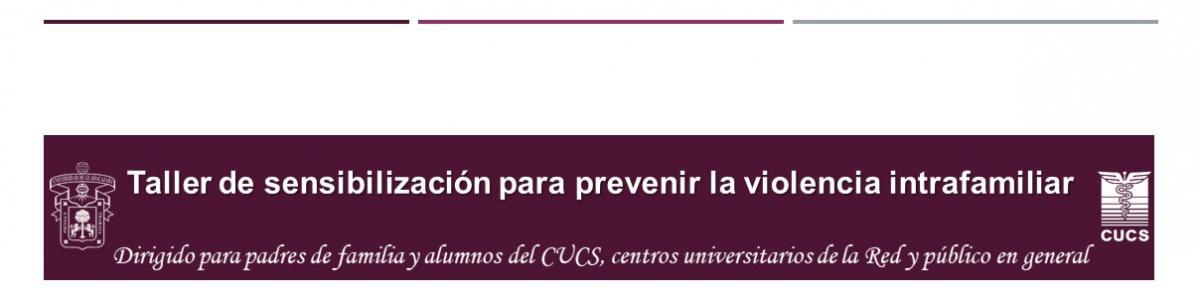Taller de sensibilización para prevenir la violencia intrafamiliar Solapas principales Ver(solapa activa)EditarSeguimientoDevel