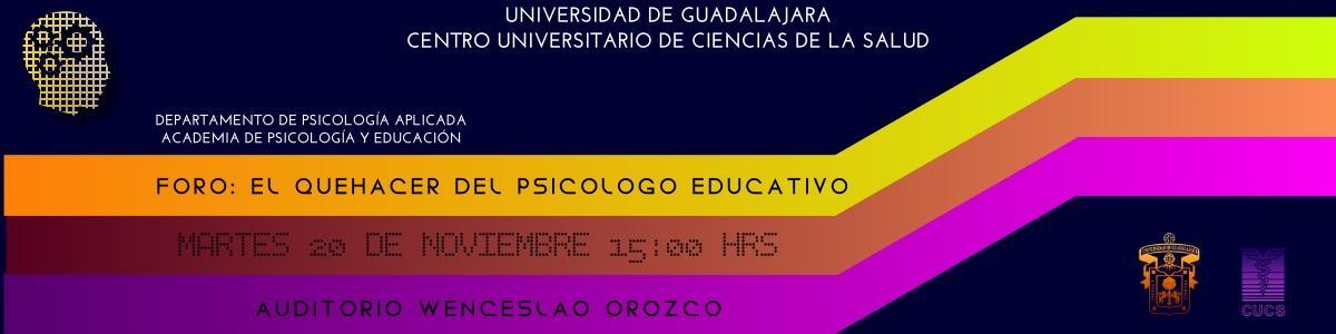 Foro: El Quehacer del Psicólogo Educativo