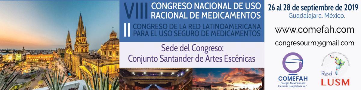 VIII Congreso Nacional de Uso Racional de Medicamentos y II Congreso de la Red Latinoamericana de Uso Seguro de Medicamentos
