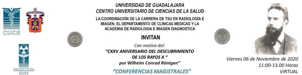 """Conferencias magistrales con motivo del """"CXXV Aniversario del descubrimiento de los Rayos X"""""""