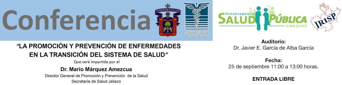 """Conferencia: """"La promoción y prevención de enfermedades en la transición del sistema de salud"""""""