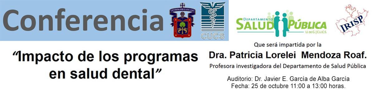 Conferencia: Impacto de los programas en salud dental